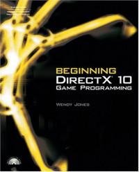 beginning-directx-10-game-programming