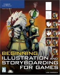 beginning-illustration-and-storyboarding-for-games-premier-press-game-development