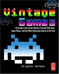 vintage-games-an-insider-look-at-the-history-of-grand-theft-auto-super-mario-and-the-most-influential-games-of-all-time