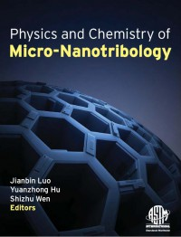 physics-and-chemistry-of-micro-nanotribology