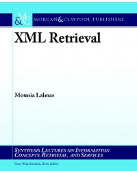 xml-retrieval-synthesis-lectures-on-information-concepts-retrieval-services