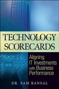 technology-scorecards-aligning-it-investments-with-business-performance