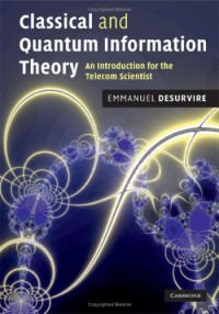 classical-and-quantum-information-theory-an-introduction-for-the-telecom-scientist