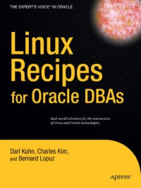 linux-recipes-for-oracle-dbas-recipes-a-problem-solution-approach