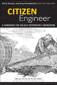 citizen-engineer-a-handbook-for-socially-responsible-engineering