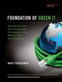 foundations-of-green-it-consolidation-virtualization-efficiency-and-roi-in-the-data-center