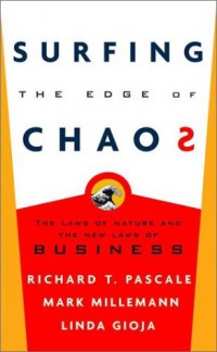 surfing-the-edge-of-chaos-the-laws-of-nature-and-the-new-laws-of-business
