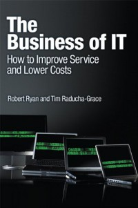 the-business-of-it-how-to-improve-service-and-lower-costs