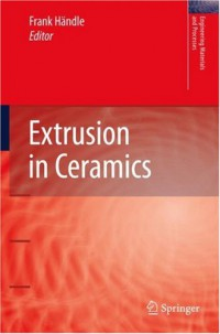 extrusion-in-ceramics-engineering-materials-and-processes