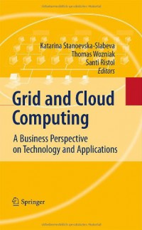 grid-and-cloud-computing-a-business-perspective-on-technology-and-applications