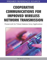 cooperative-communications-for-improved-wireless-network-transmission-framework-for-virtual-antenna-array-applications-premier-reference-source
