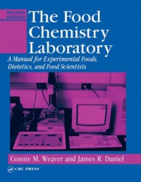 the-food-chemistry-laboratory-a-manual-for-experimental-foods-dietetics-and-food-scientists-second-edition