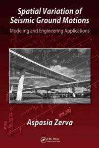 spatial-variation-of-seismic-ground-motions-modeling-and-engineering-applications-advances-in-engineering-series
