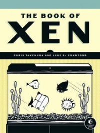 the-book-of-xen-a-practical-guide-for-the-system-administrator