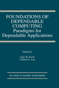 foundations-of-dependable-computing-paradigms-for-dependable-applications
