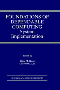 foundations-of-dependable-computing-system-implementation
