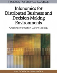 infonomics-for-distributed-business-and-decision-making-environments-creating-information-system-ecology