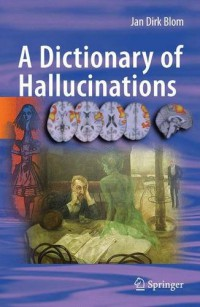 a-dictionary-of-hallucinations