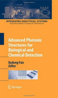 advanced-photonic-structures-for-biological-and-chemical-detection-integrated-analytical-systems