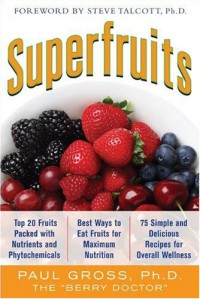 superfruits-top-20-fruits-packed-with-nutrients-and-phytochemicals-best-ways-to-eat-fruits