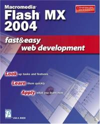macromedia-flash-mx-2004-fast-easy-web-development-fast-easy-web-development
