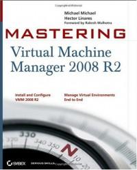 mastering-virtual-machine-manager-2008-r2