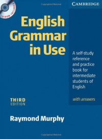 english-grammar-in-use-with-answers-and-cd-rom-a-self-study-reference-and-practice-book-for-intermediate-students-of-english
