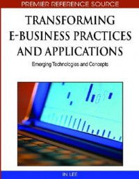 transforming-e-business-practices-and-applications-emerging-technologies-and-concepts