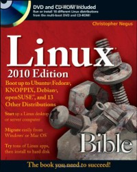 linux-bible-2010-edition-boot-up-to-ubuntu-fedora-knoppix-debian-opensuse-and-13-other-distributions