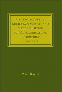 electromagnetics-microwave-circuit-and-antenna-design-for-communications-engineering-second-edition