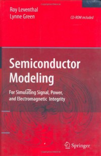 semiconductor-modeling-for-simulating-signal-power-and-electromagnetic-integrity