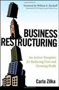 business-restructuring-an-action-template-for-reducing-cost-and-growing-profit