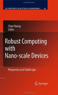 robust-computing-with-nano-scale-devices-progresses-and-challenges