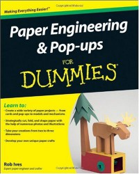 paper-engineering-and-pop-ups-for-dummies