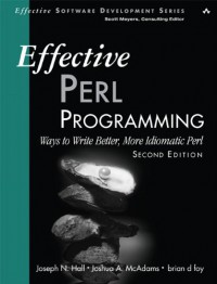 effective-perl-programming-ways-to-write-better-more-idiomatic-perl-2nd-edition
