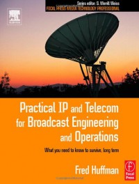practical-ip-and-telecom-for-broadcast-engineering-and-operations