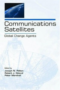 communications-satellites-global-change-agents-telecommunications-series