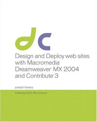 design-and-deploy-web-sites-with-macromedia-dreamweaver-mx-2004-and-contribute-3-training-from-the-source