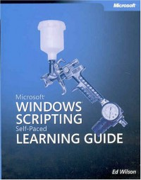 microsoft-windows-scripting-self-paced-learning-guide