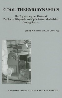 cool-thermodynamics-engineering-and-physics-of-predictive-diagnostic-and-optimization-methods-for-cooling-systems