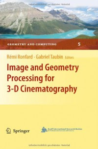 image-and-geometry-processing-for-3-d-cinematography-geometry-and-computing