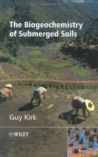 the-biogeochemistry-of-submerged-soils