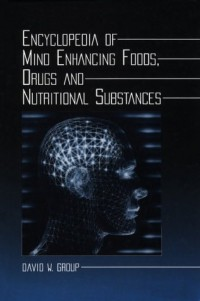 encyclopedia-of-mind-enhancing-foods-drugs-and-nutritional-substances