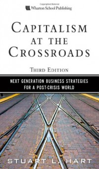 capitalism-at-the-crossroads-next-generation-business-strategies-for-a-post-crisis-world-3rd-edition