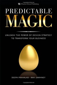 predictable-magic-unleash-the-power-of-design-strategy-to-transform-your-business
