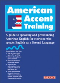 american-accent-training-a-guide-to-speaking-and-pronouncing-american-english