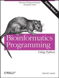 bioinformatics-programming-using-python-practical-programming-for-biological-data-animal-guide
