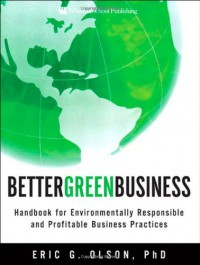 better-green-business-handbook-for-environmentally-responsible-and-profitable-business-practices