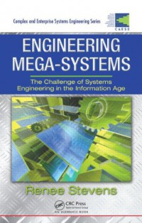 engineering-mega-systems-the-challenge-of-systems-engineering-in-the-information-age