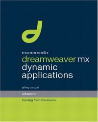 macromedia-dreamweaver-mx-dynamic-applications-advanced-training-from-the-source